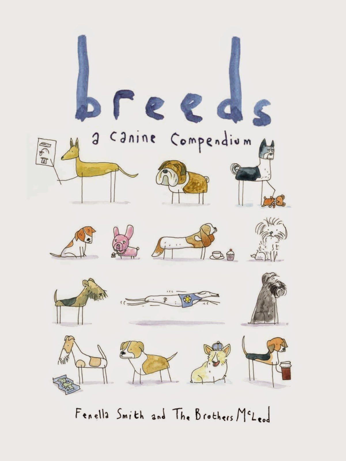 Breeds by Fenella Smith & Brothers McLeod